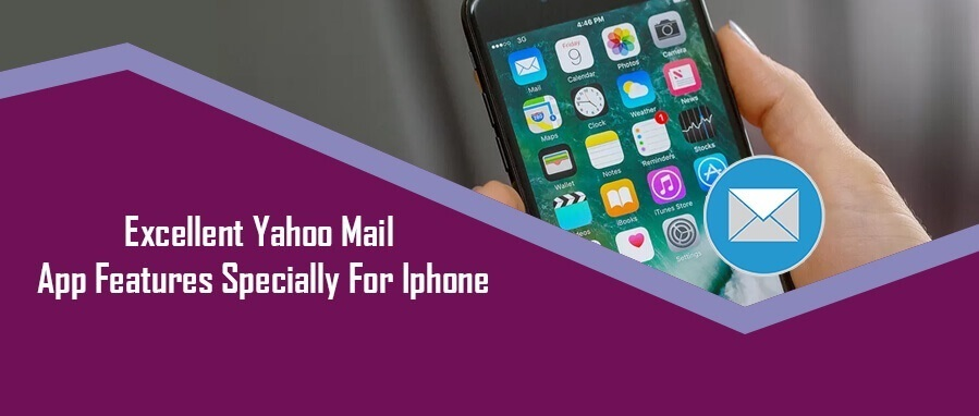 Excellent Yahoo Mail App Features Specially  For Iphone