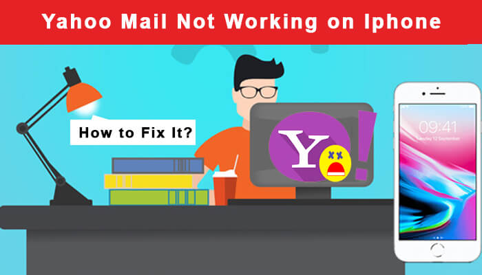 Yahoo Mail Not Working On iPhone. How to Fix?